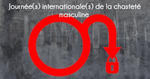 La journée internationale de la chasteté masculine
